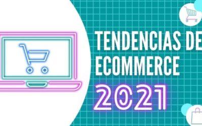 5 tendencias para el e-commerce en 2021